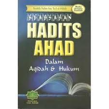 Keabsahan Hadits Ahad dalam Aqidah dan Hukum