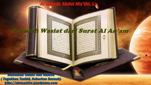 10 Wasiat dari Surat Al-An`am